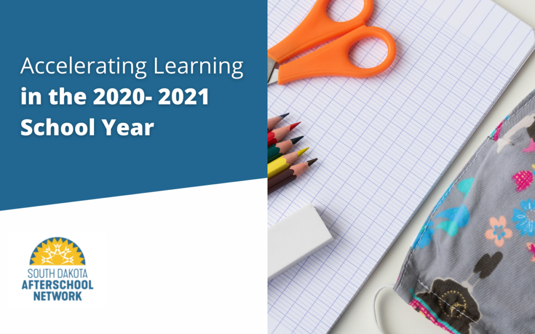 Accelerating Learning in the 2020- 2021 School Year