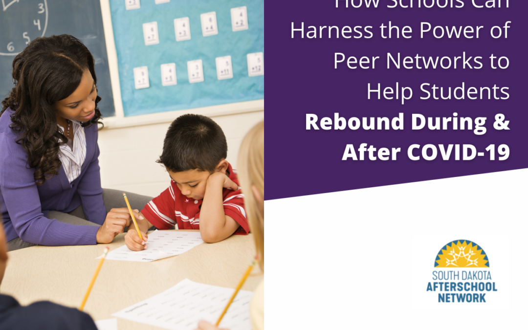 How Schools Can Harness the Power of Peer Networks to Help Students Rebound During and After COVID-19