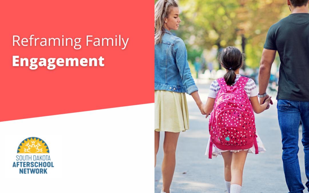 Reframing Family Engagement
