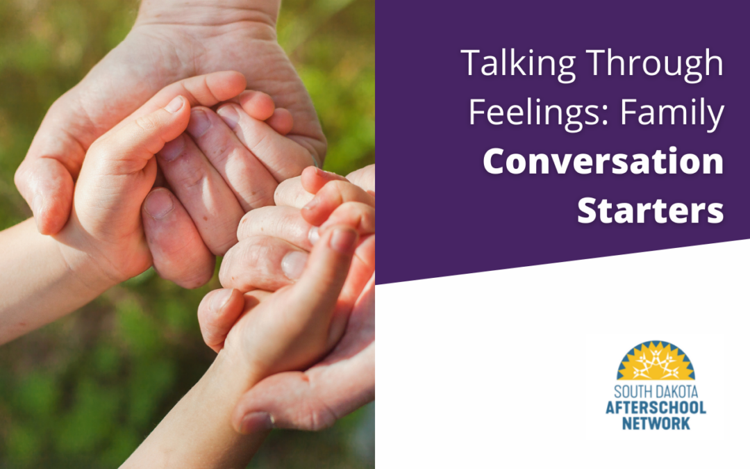 Talking Through Feelings: Family Conversation Starters