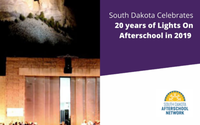South Dakota Celebrates 20 Years of Lights On Afterschool in 2019